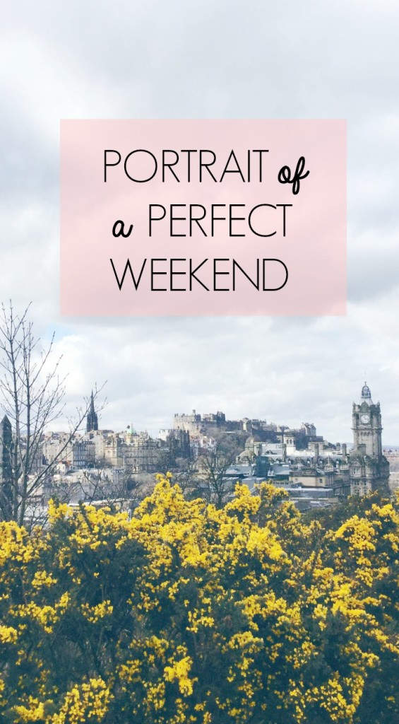 perfect-weekend-edinburgh