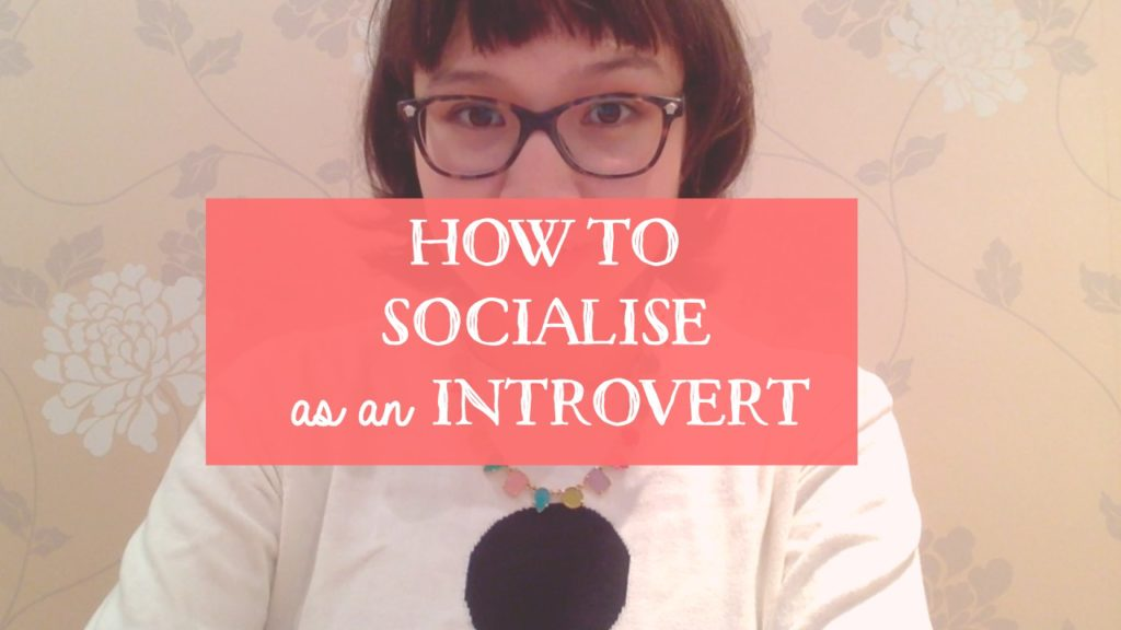 How to Socialise as an Introvert