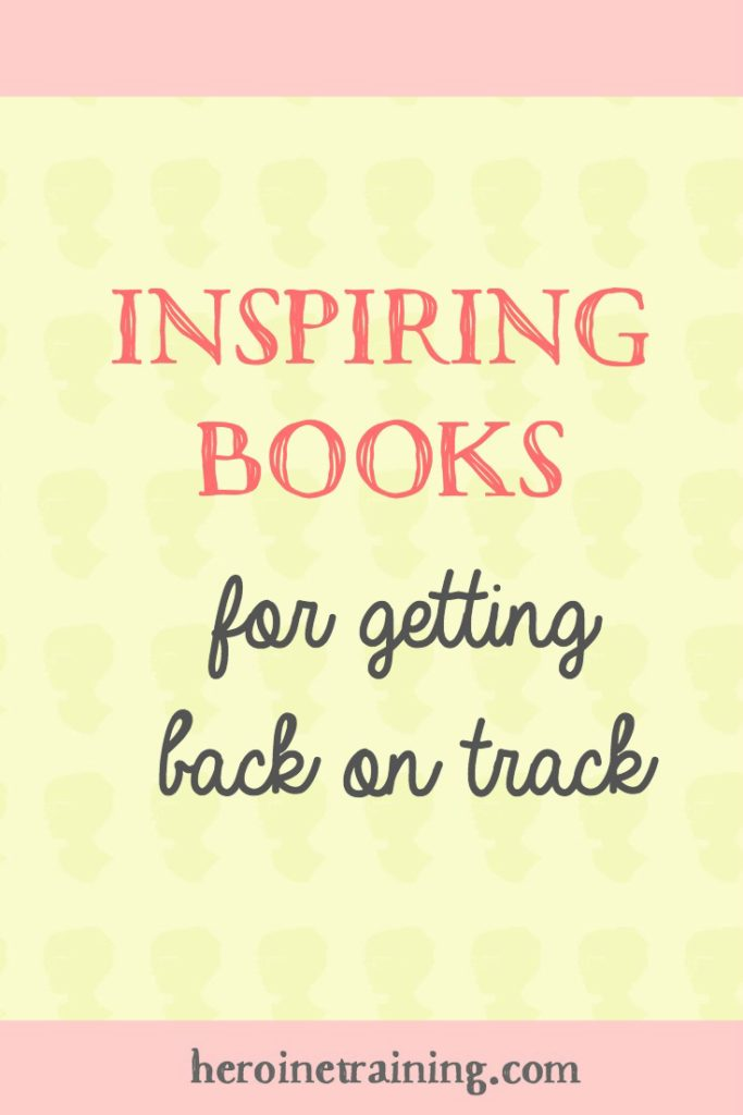 Inspiring Books for Getting Back on Track