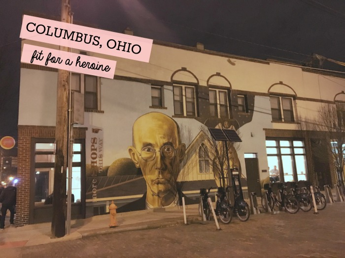 Columbus, Ohio / Fit for a Heroine