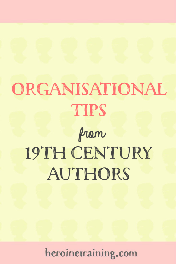 Organisational Tips from 19th Century Authors