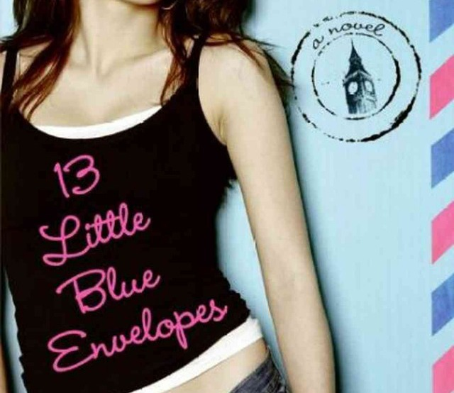 You Simply Must ~ Read 13 Little Blue Envelopes