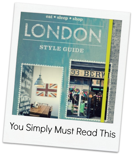 You Simply Must: Read the London Style Guide
