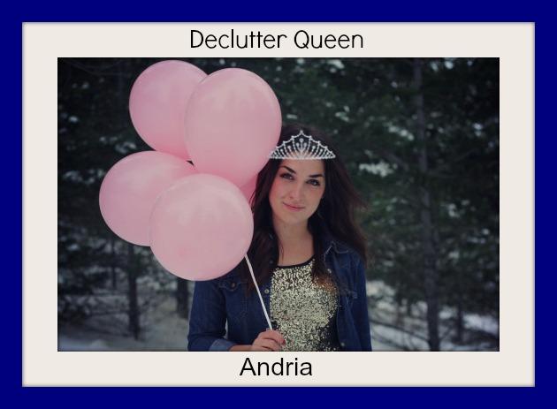 Declutter Queen: Andria
