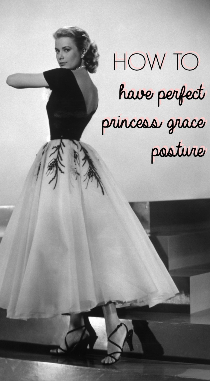 perfect-princess-grace-posture