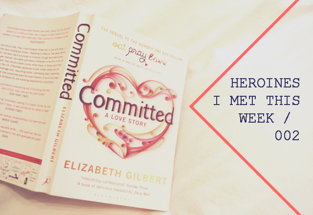 Heroines I Met This Week / 002