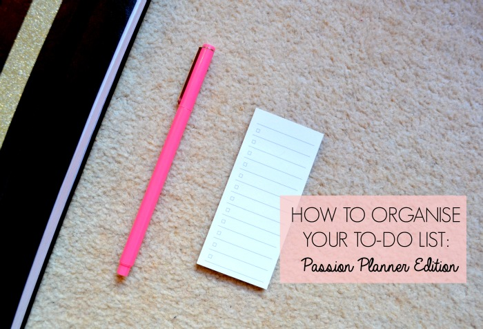 How to Organise Your To-Do List: Passion Planner Edition