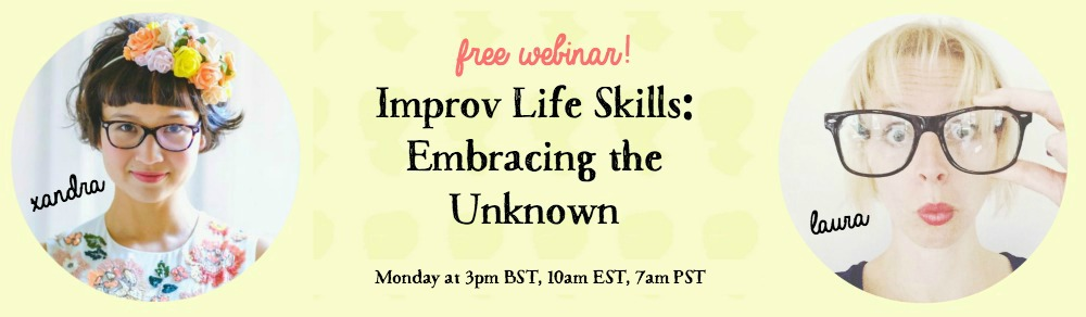 Improv Webinar on Monday!