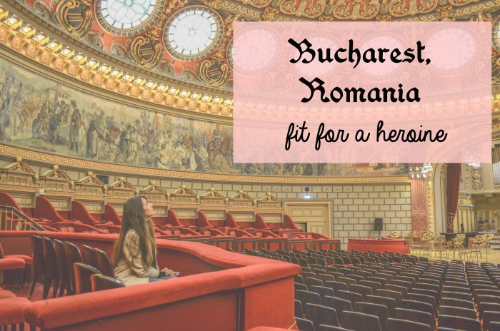 Bucharest, Romania / Fit for a Heroine