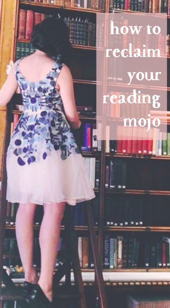 How to Reclaim Your Reading Mojo
