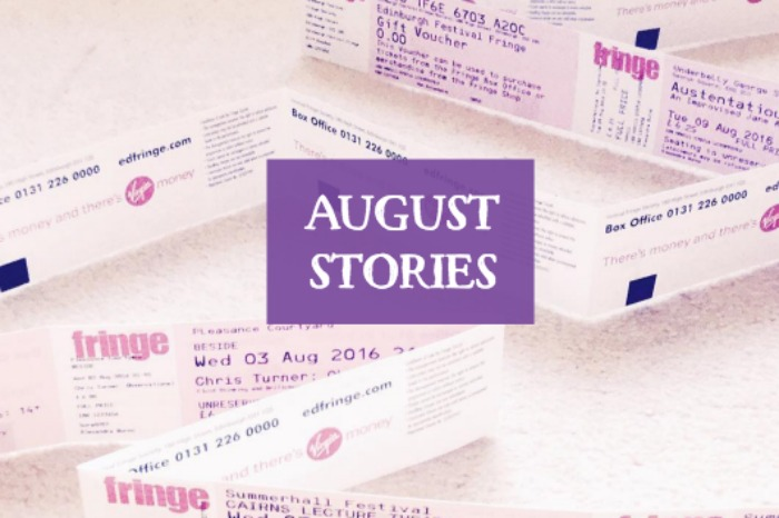 August Stories: Edinburgh Festival Edition