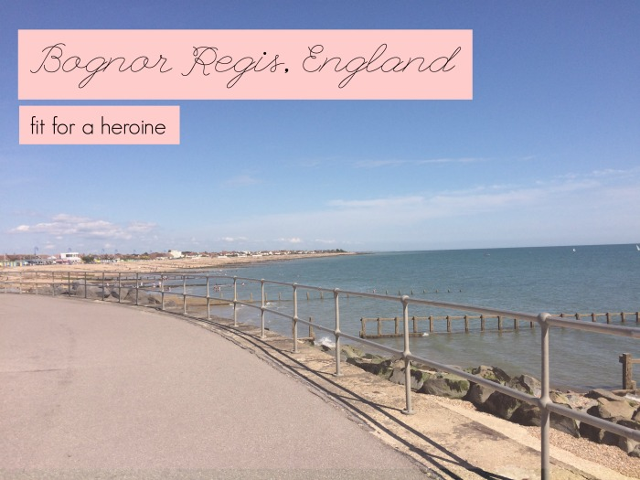 Bognor Regis, England / Fit for a Heroine