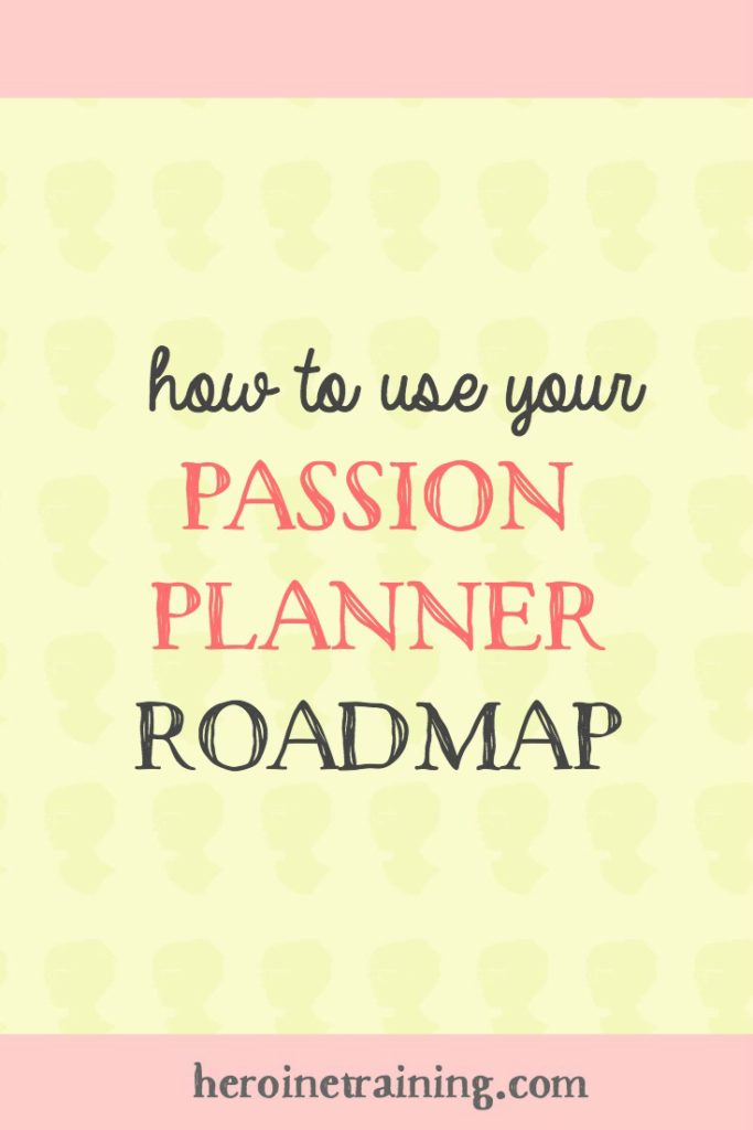 How to Use your Passion Planner Roadmap