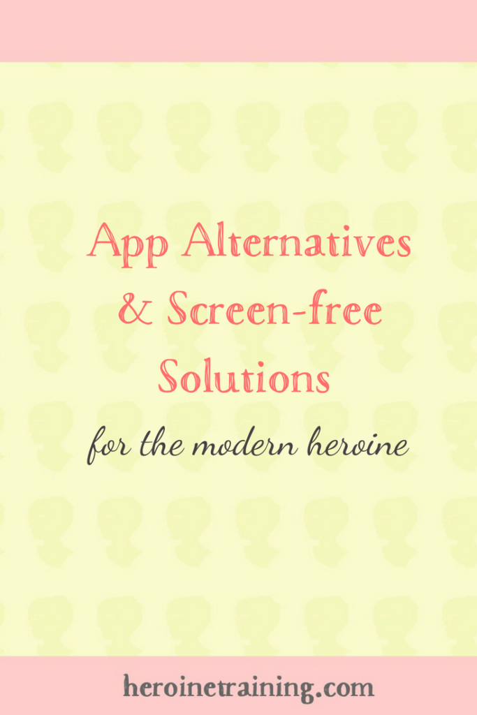 App Alternatives & Screen-free Solutions