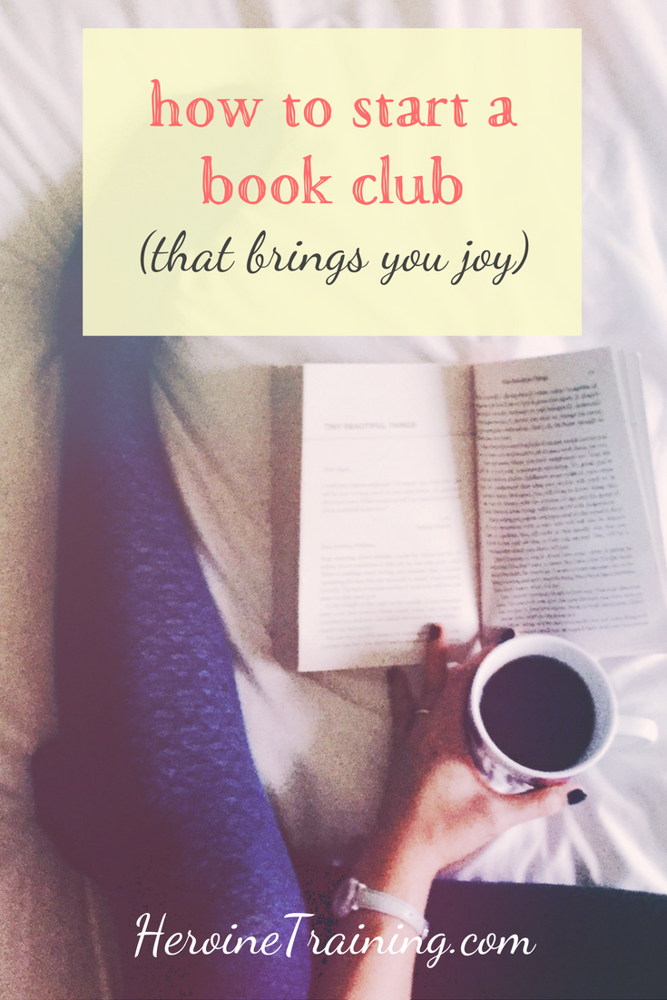 How to Start a Book Club (that brings you joy)