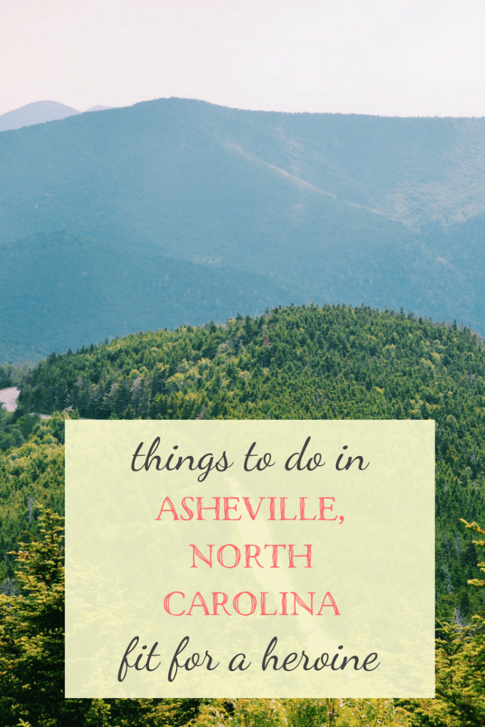 Asheville, North Carolina / Fit for a Heroine