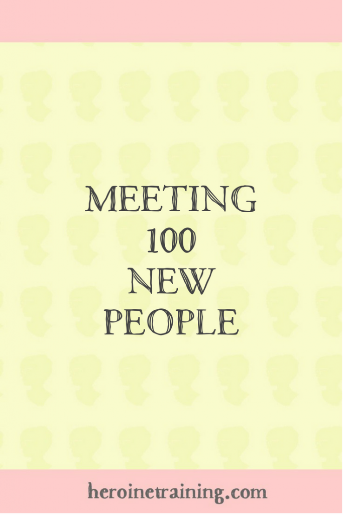 Meeting 100 New People