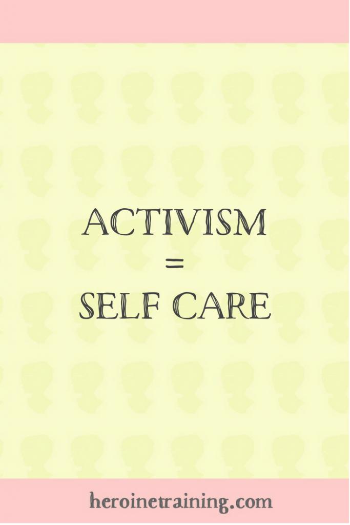 Activism = Self Care