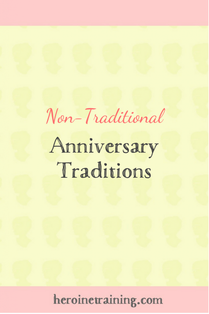 Non-Traditional Anniversary Traditions