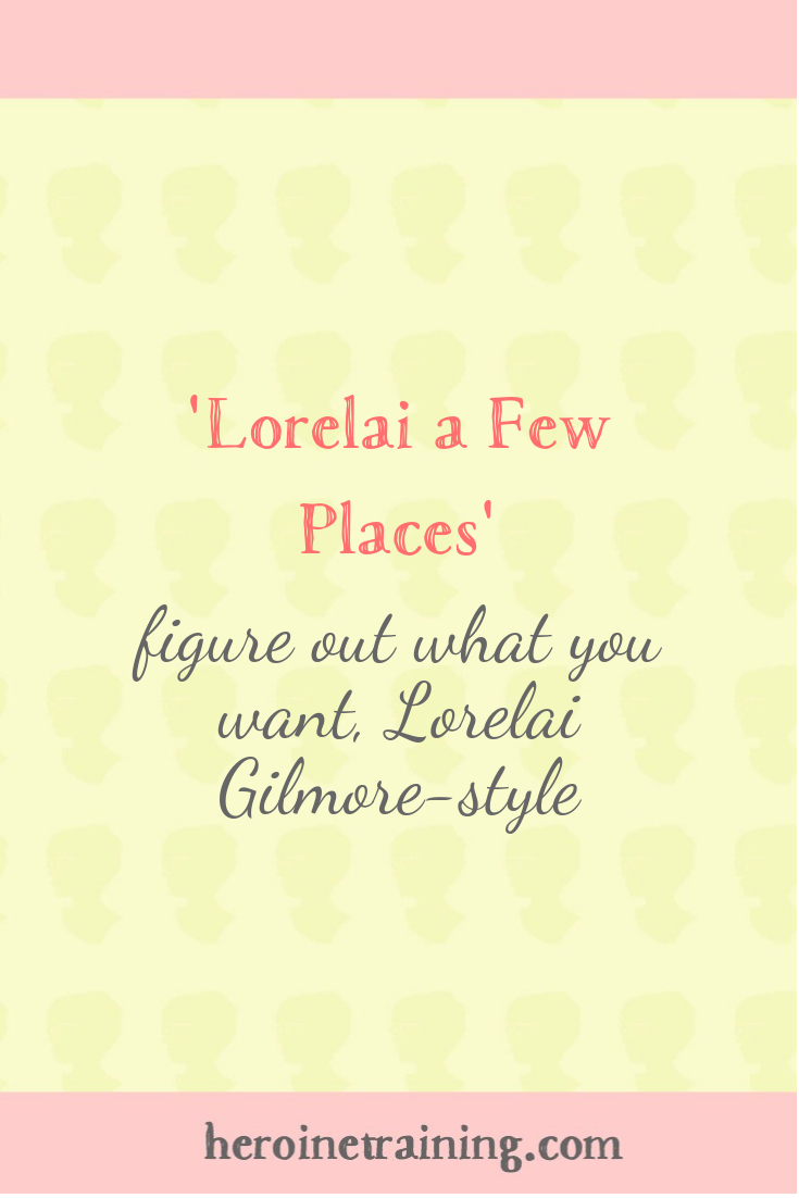 Lorelai a Few Places