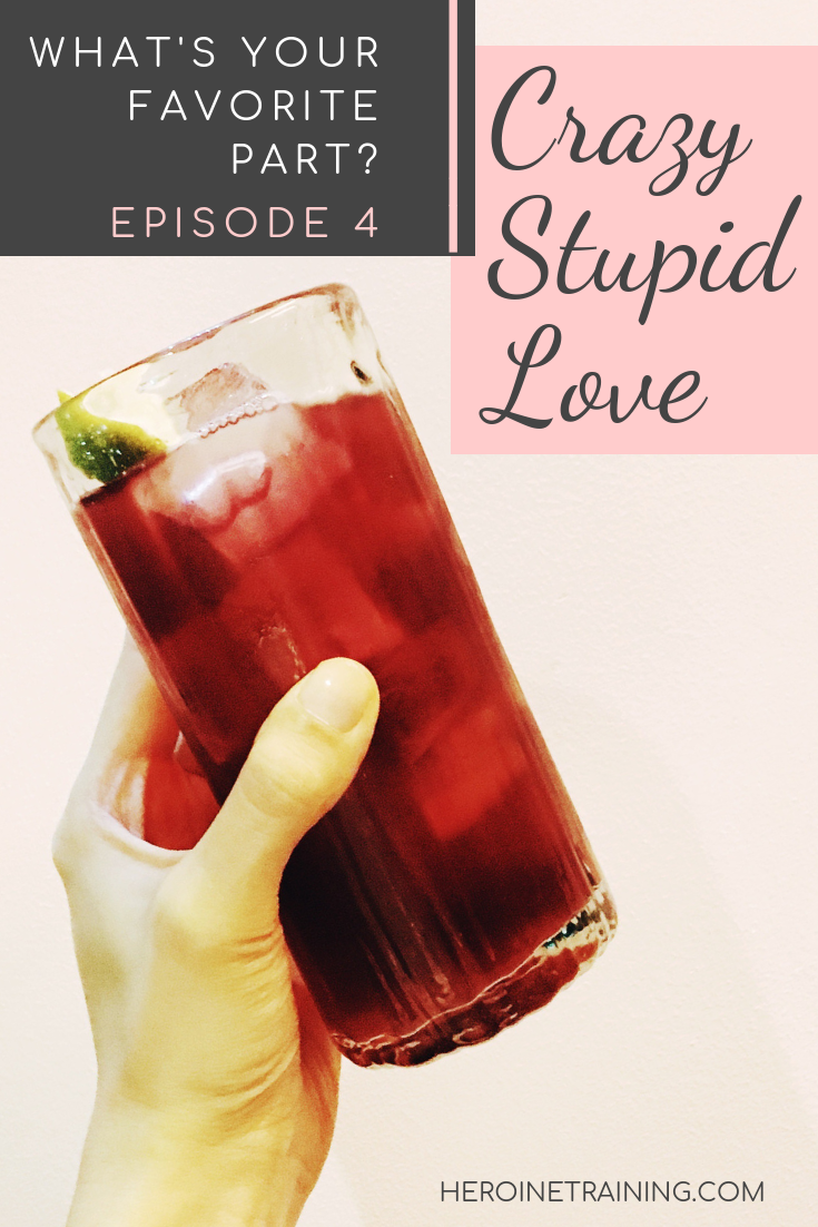 Crazy Stupid Love podcast