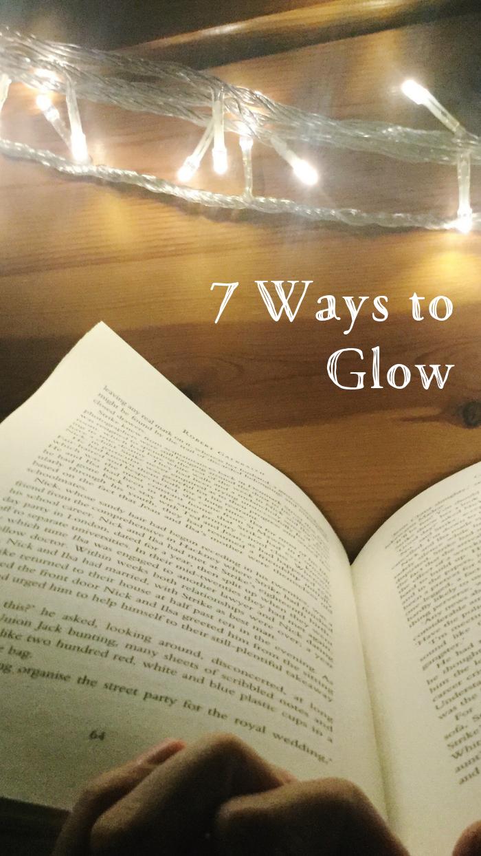 7 Ways to Glow